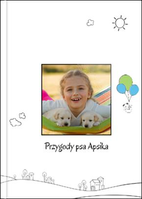 Szablon fotoksiążki Przygody Psa Apsika - Uwolnijkolory.pl