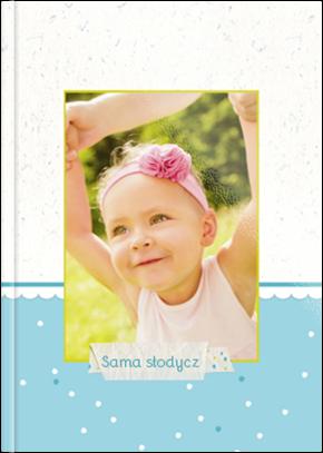 Fotoksiążka Sama Słodycz - Uwolnijkolory.pl